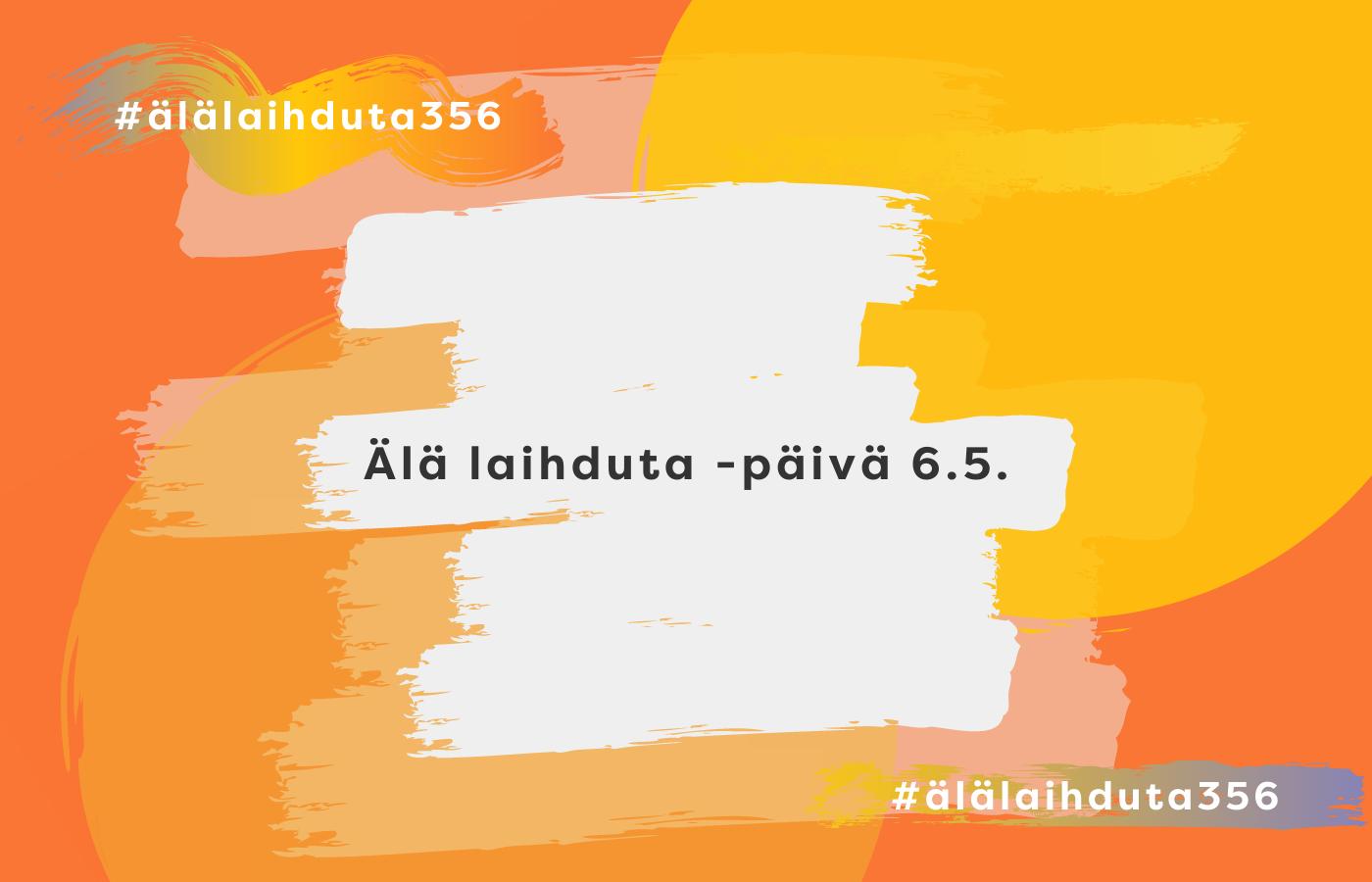 Kuvassa oranssilla taustalla teksti: Älä laihduta -päivä 6.5.