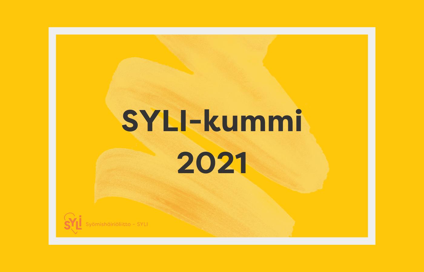 Keltaisella pohjalla teksti SYLI-kummi 2021